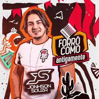 Foto da capa: Jonhson Souza - Forro Como Antigamente