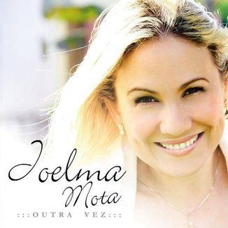 Foto da capa: Joelma Mota - CD Outra Vez - Vol. 02
