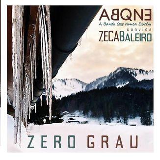 Foto da capa: Zero Grau - Zeca Baleiro & A Banda que Nunca Existiu