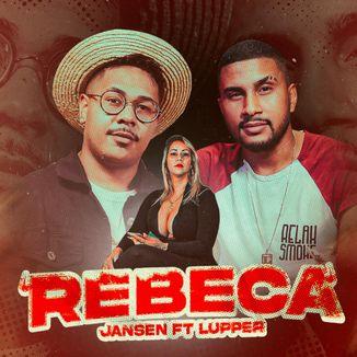 Foto da capa: Rebeca - Jansen ft Lupper