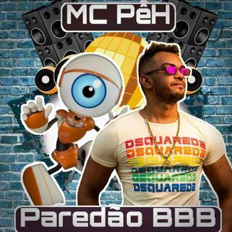 Foto da capa: MC PêH - Paredão BBB