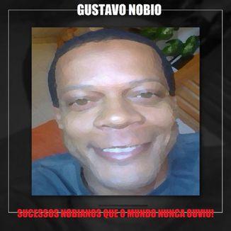 Foto da capa: Sucessos Nobianos Que O Mundo Nunca Ouviu!