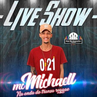 Foto da capa: Mc Michaell  - Cd Live Show