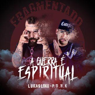 Foto da capa: A Guerra é Espiritual - Lukas Loko