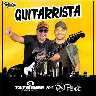 Foto da capa: Guitarrista Feat. Dedé Moral