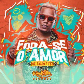 Foto da capa: Foda-Se O Amor