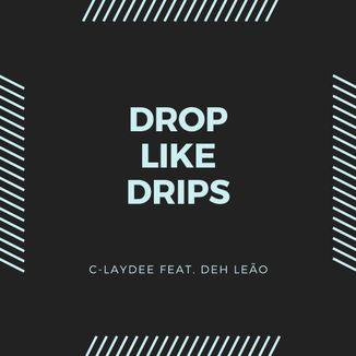 Foto da capa: Drop Like Drips