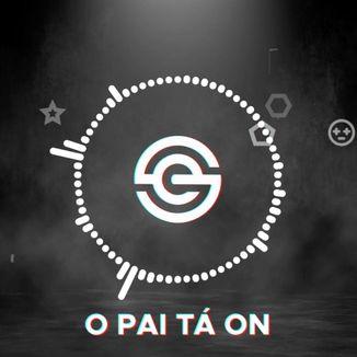 Foto da capa: O Pai Tá On