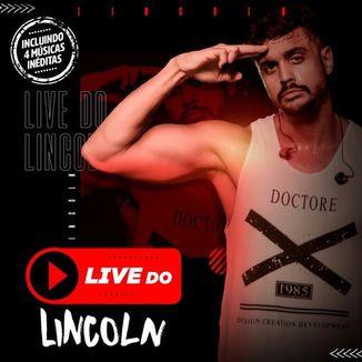 Foto da capa: LIVE DO LINCOLN