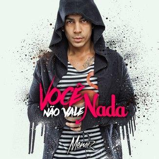 Foto da capa: Você Não Vale Nada (Single)