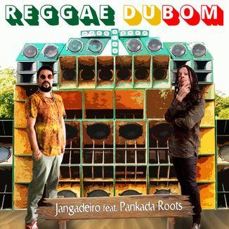 Foto da capa: Reggae Dubom