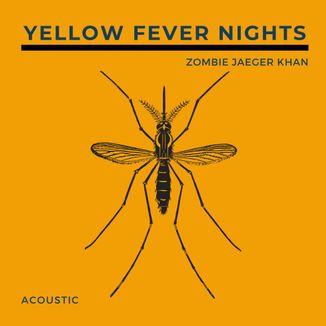 Foto da capa: Yellow Fever Nights - Acoustic Version
