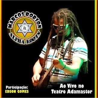 Foto da capa: Ao Vivo no Teatro Adamastor