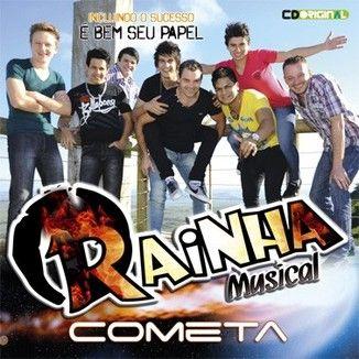 Foto da capa: RAINHA MUSICAL-Cometa