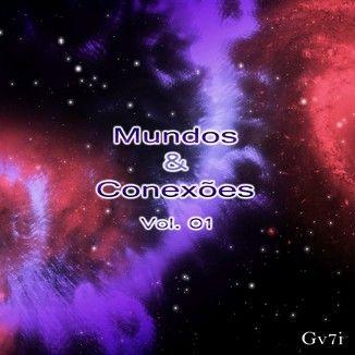 Foto da capa: Mundos & Conexões Vol. 01