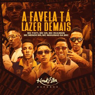 Foto da capa: A Favela Tá Lazer Demais