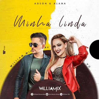 Foto da capa: Adson & Alana Minha linda - ( Remix  William  Mix )