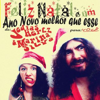 Foto da capa: Feliz Natal e Um Ano Novo Melhor Que Esse