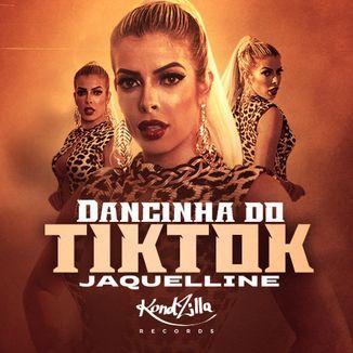 Foto da capa: Dancinha do Tik Tok