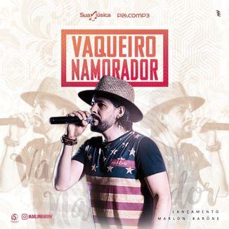 Foto da capa: Marlon Barōne - Vaqueiro Namorador
