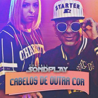 Foto da capa: Chacall Sondplay - Cabelos De Outra Cor (PROD.MH2)