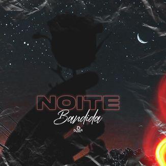 Foto da capa: Noite Bandida