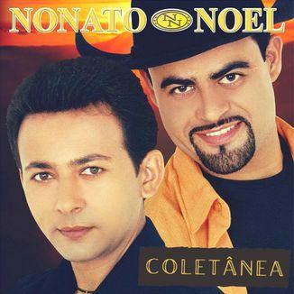 Foto da capa: Coletânea Nonato e Noel