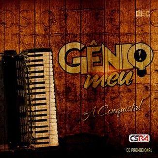 Foto da capa: Forró Gênio Meu - A Conquista