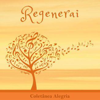 Foto da capa: Regenerai Alegria