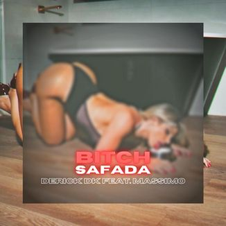 Foto da capa: Bitch Safada (Prod. KANJ1)