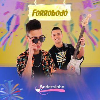 Foto da capa: Forrobodó