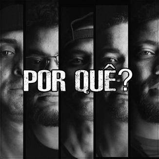 Foto da capa: Por Quê?