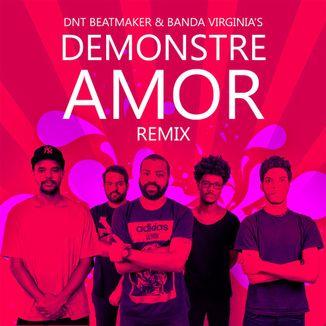 Foto da capa: Demonstre Amor(feat.Virginia's) DNT Beatmaker [Remix]