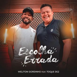 Foto da capa: ESCOLHA ERRADA - FEAT. TOQUE DEZ