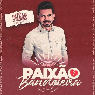 Foto da capa: Paixão Bandoleira