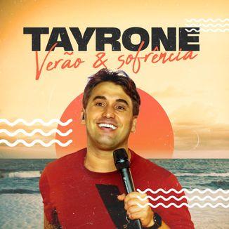 Foto da capa: Tayrone | Verão e Sofrência