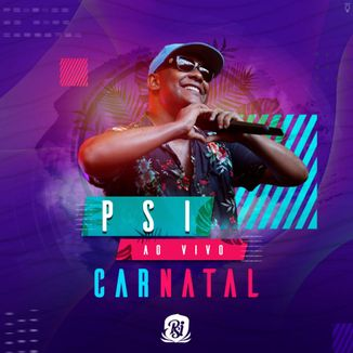 Foto da capa: PSI AO VIVO NO CARNATAL