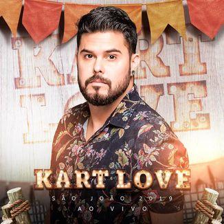 Foto da capa: Kart Love - CD Ao Vivo São João 2019.2