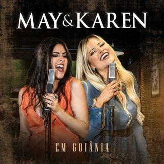 Foto da capa: DVD May e Karen em Goiânia