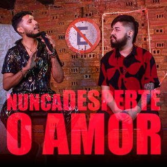 Foto da capa: Nunca Desperte o Amor - EP
