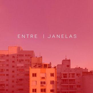 Foto da capa: Entre Janelas