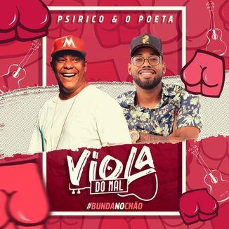 Foto da capa: Viola do Mal - Psirico e O Poeta