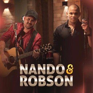Foto da capa: Nando e Robson