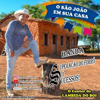 Foto da capa: O SÃO JOÃO EM SUA CASA