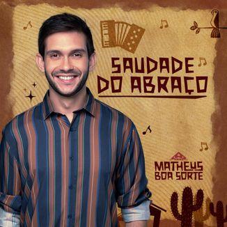 Foto da capa: EP - Saudade do Abraço