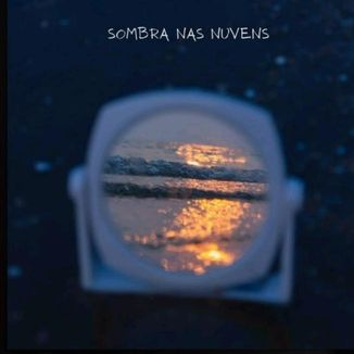 Foto da capa: Sombra Nas Nuvens