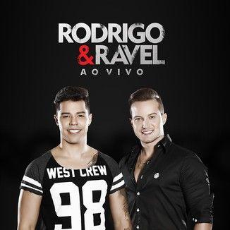 Foto da capa: Rodrigo e Ravel