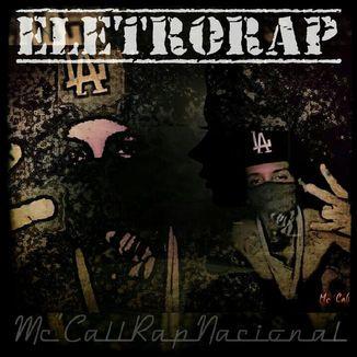 Foto da capa: Eletro'Rap
