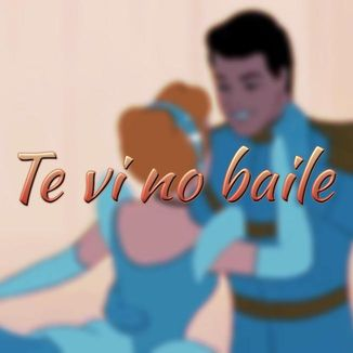 Foto da capa: Te vi no baile