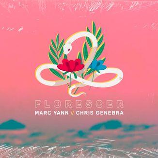 Foto da capa: Florescer (Remix) com Chris Genebra